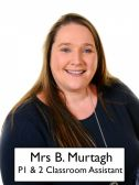 Mrs B Murtagh - <p>P1/2 Classroom Assistant ICT Technician</p>