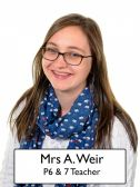 Mrs A Weir - <p>P6/7 Teacher World Around Us Coordinator Eco Schools Coordinator</p>